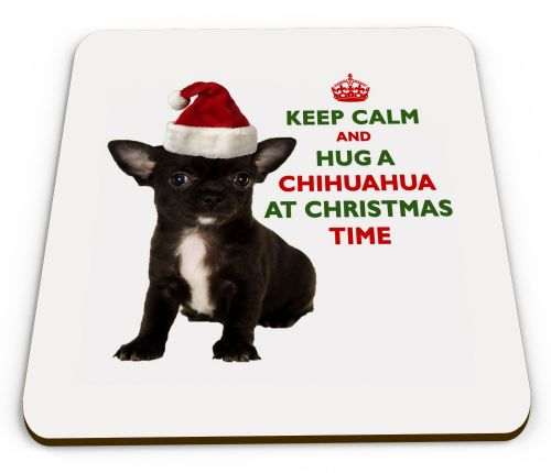 Christmas Keep Calm And Hug A Chihuahua (Black) Novelty Glossy Mug Coaster
